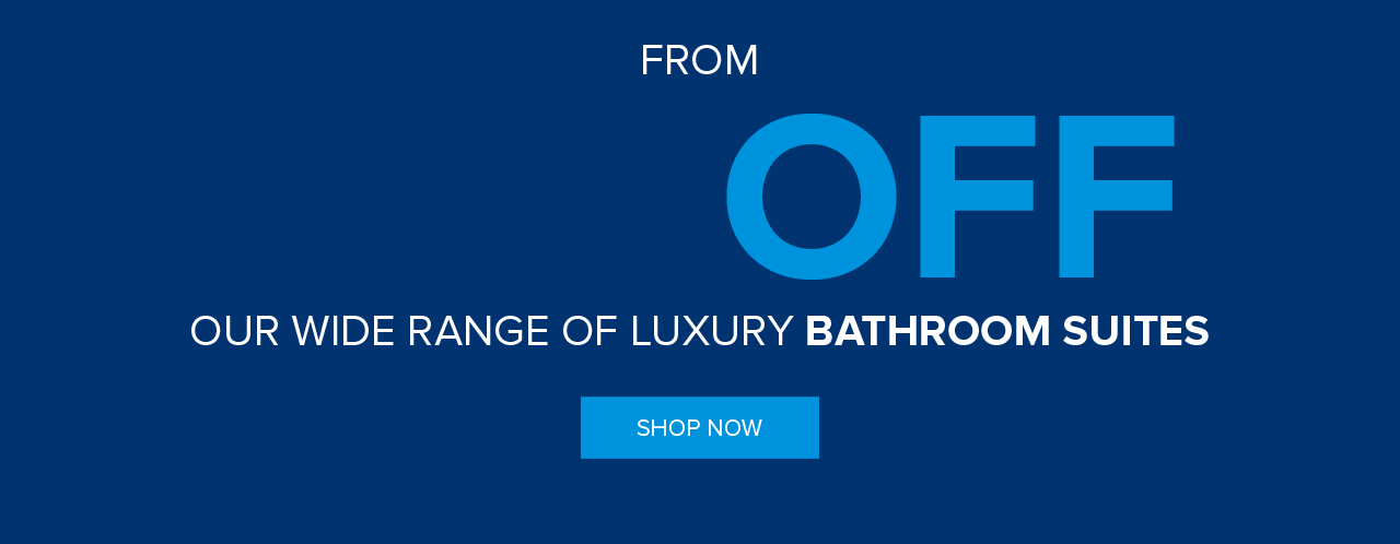 50% Off our wide range of luxury bathroom suites